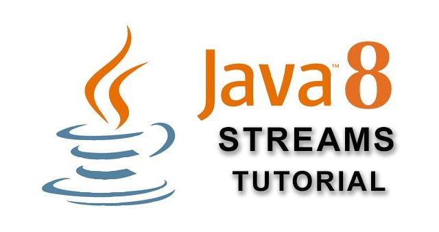 Java 8 Streams Tutorial